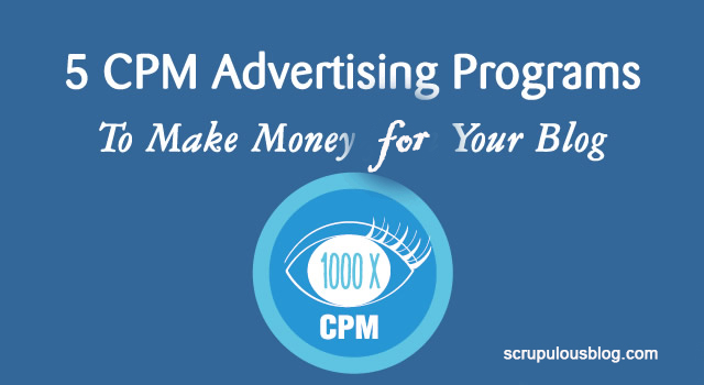 The 5 Best CPM AD Networks for your Blog in 2017