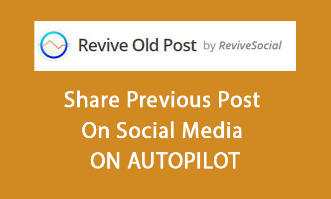 How To Share Previous Post On Social Media On Autopilot