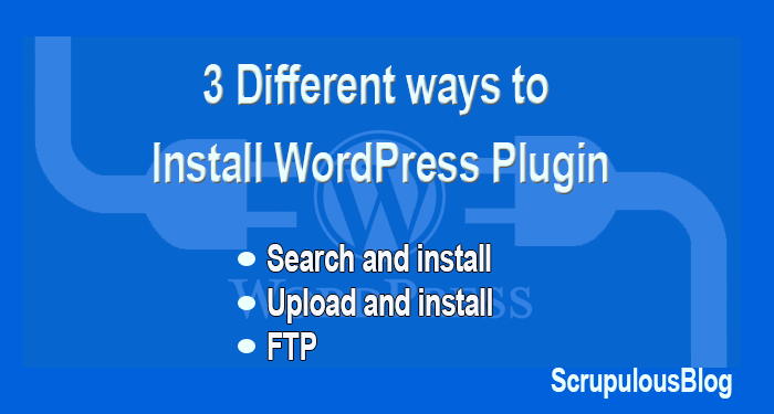 3 Different ways to Install WordPress Plugin