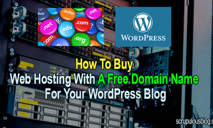 How to buy a web hosting with free domain name for your WordPress blog