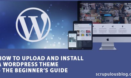 How to Upload and Install a WordPress Theme – The Beginner's Guide