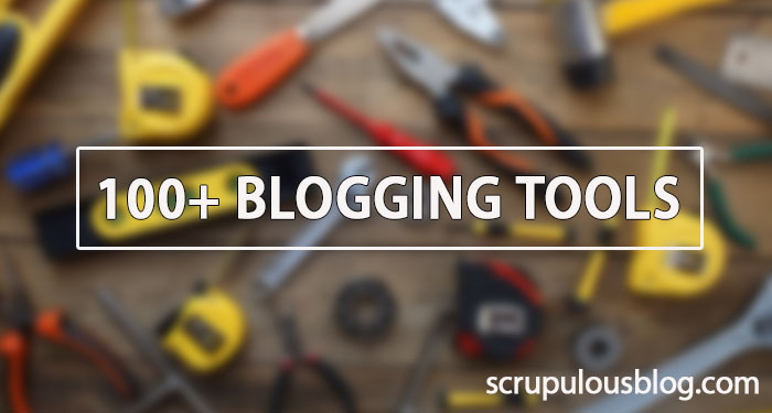 100+ blogging tools for 2020, divided into categories (+ tips from experts)