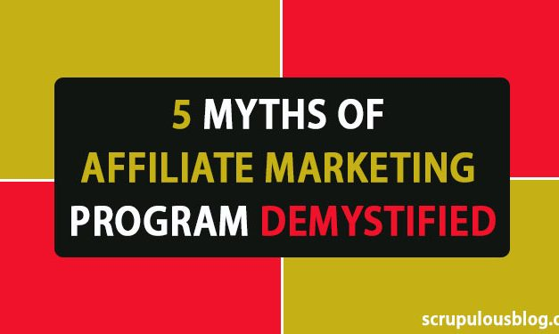 5 Myths of Affiliate Marketing Program Demystified