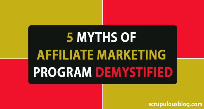 5 Myths of Affiliate Marketing Program Demystified