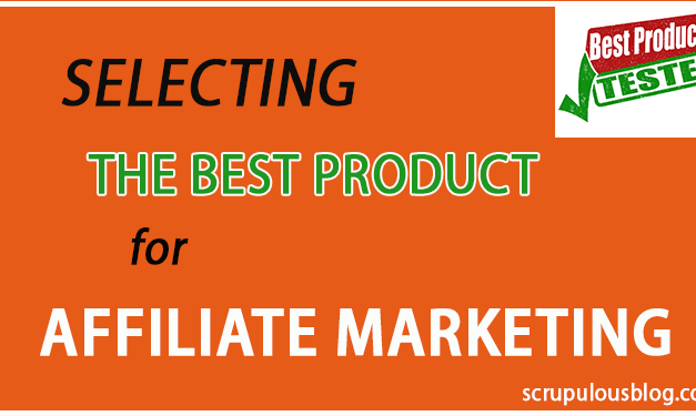 How to Select the Best Product for Affiliate Marketing